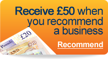 Receive £50 when you recommend a business - Recommend