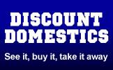 Discount Domestics