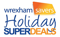 Wrexham Savers Holiday Superdeals.