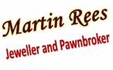 Martin Rees Jeweller and Pawnbroker