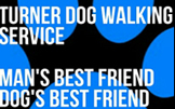 Turner Dog Walking Service