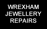Wrexham Jewellery Repairs