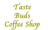 Tast Buds Coffee Shop